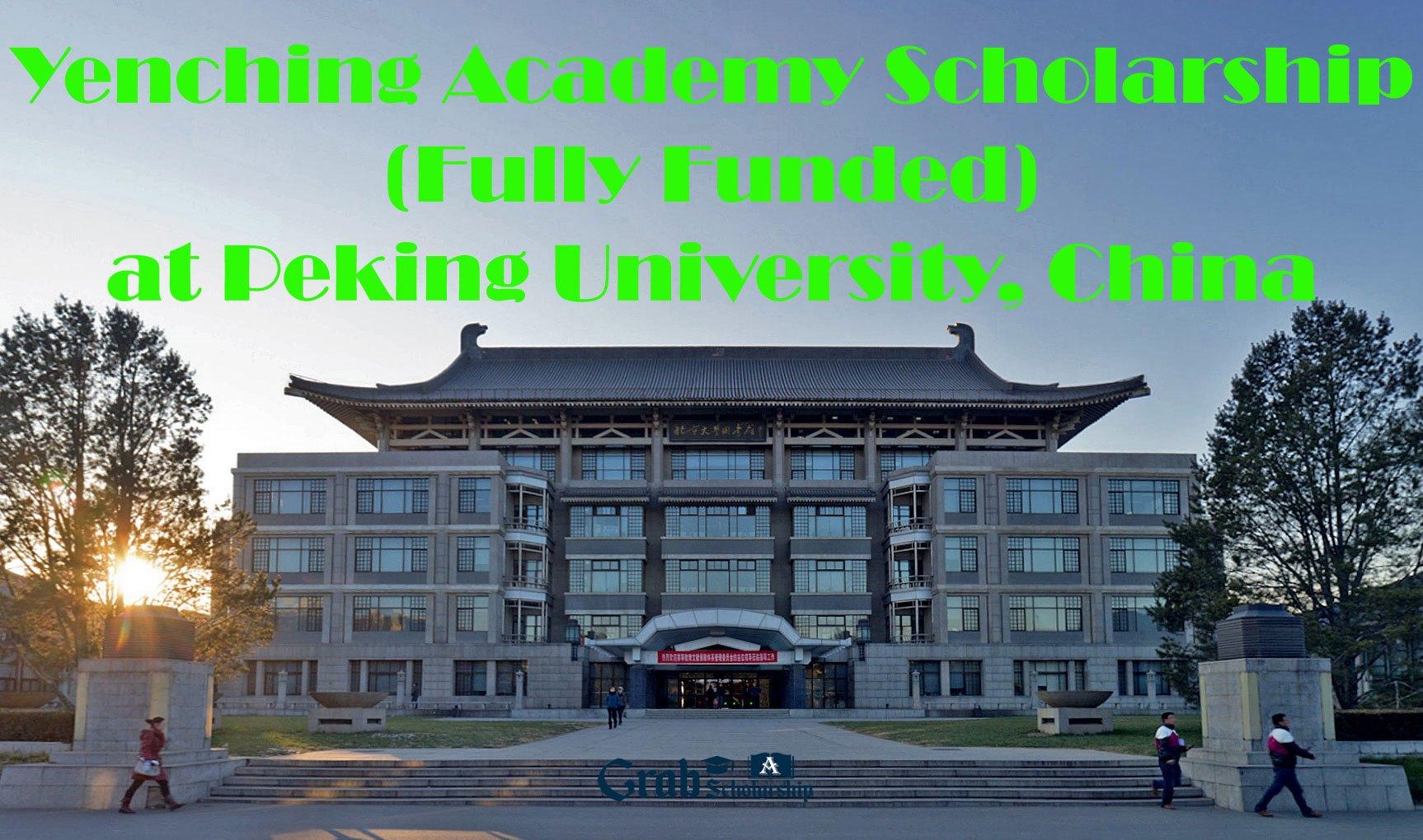 Yenching Academy Scholarship in China