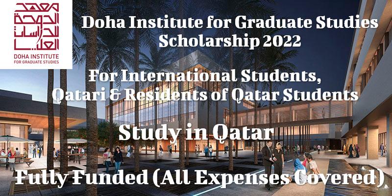 Doha Institute for Graduate Studies Scholarship 2022
